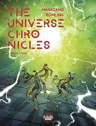 The Universe Chronicles Vol. 1: Alpha Cygna