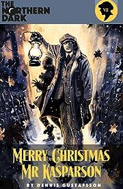 The Northern Dark: Merry Christmas Mr Kasparson