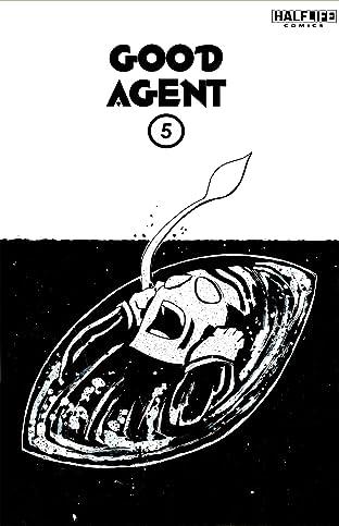 Good Agent #5