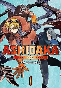 ASHIDAKA -The Iron Hero- Vol. 1