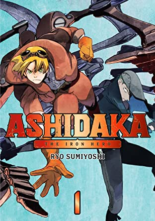 ASHIDAKA -The Iron Hero- Vol. 1