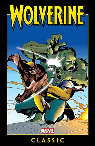 Wolverine Classic Tome 3