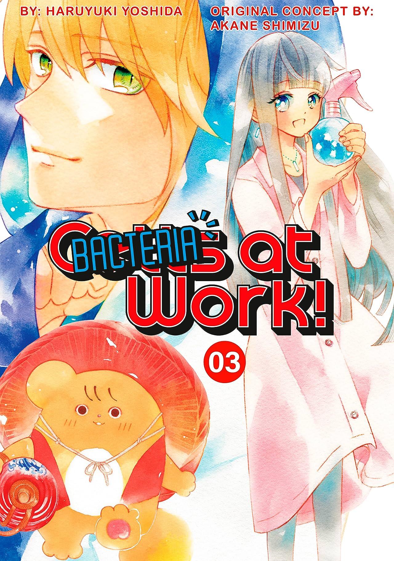 Cells at Work: Bacteria! Vol. 3