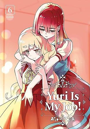 Yuri is My Job! Vol. 6
