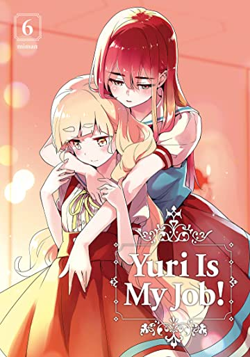 Yuri is My Job! Vol. 6