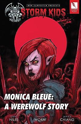John Carpenter Presents Storm Kids: MONICA BLEUE: A WEREWOLF STORY trade paperback: MONICA BLEUE: A WEREWOLF STORY Trade Paperback