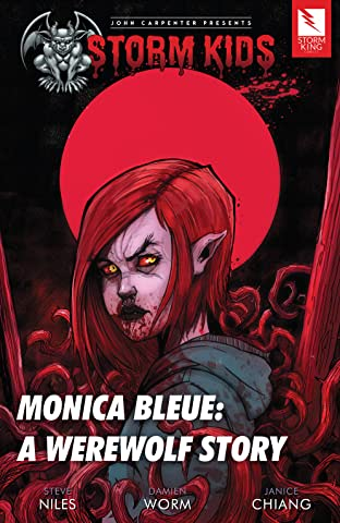 John Carpenter Presents Storm Kids: MONICA BLEUE: A WEREWOLF STORY trade paperback: MONICA BLEUE: A WEREWOLF STORY Trade Paperback