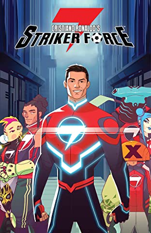 Cristiano Ronaldo's: Striker Force 7 Tome 1