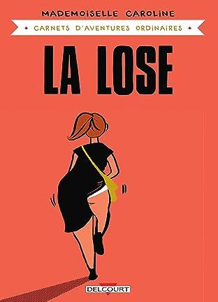 Carnets d'aventures ordinaires - La Lose