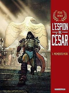 L'Espion de César Vol. 1: Memento mori