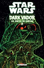 Star Wars - Dark Vador : Les Contes du Château Vol. 2