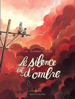 Les Contes des coeurs perdus - Le silence est d'ombre