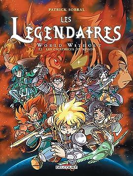 Les Légendaires Tome 23: World Without : Les cicatrices du monde