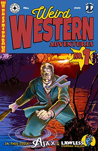 Weird Western Adventures Vol. 1: Ajax and Lawless