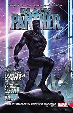 Black Panther by Ta-Nehisi Coates Vol. 3: The Intergalactic Empire Of Wakanda Part One Collection