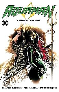 Aquaman (2016-) Vol. 3: Manta vs. Machine