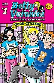 B&V Friends Forever: Good Citizens #1