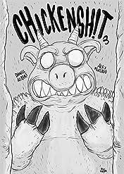 Chicken Sh!t #3
