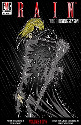 RAIN: THE BURNING SEASON (Rain Vol 4) Vol. 4