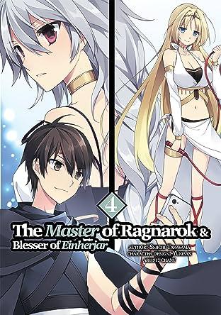 The Master of Ragnarok & Blesser of Einherjar Tome 4: The Master of Ragnarok & Blesser of Einherjar: Volume 4