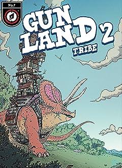 Gunland Vol. 2 #7: Tribe