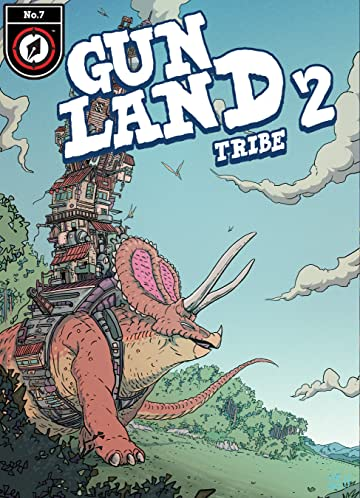 Gunland Vol. 2 #7: Tribe