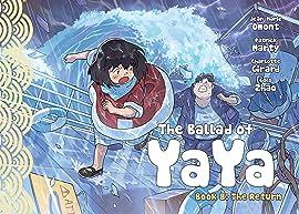 The Ballad of Yaya #8: The Return