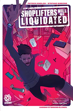 Shoplifters Will Be Liquidated Tome 1