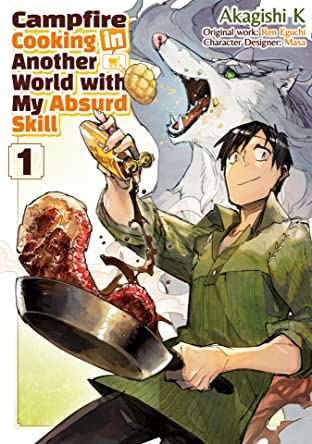 Campfire Cooking in Another World with my Absurd Skill (MANGA) Tome 1