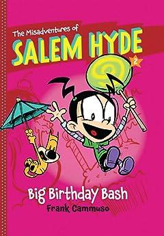 The Misadventures of Salem Hyde: Book Two - Big Birthday Bash