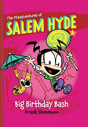 The Misadventures of Salem Hyde: Book Two - Big Birthday Bash
