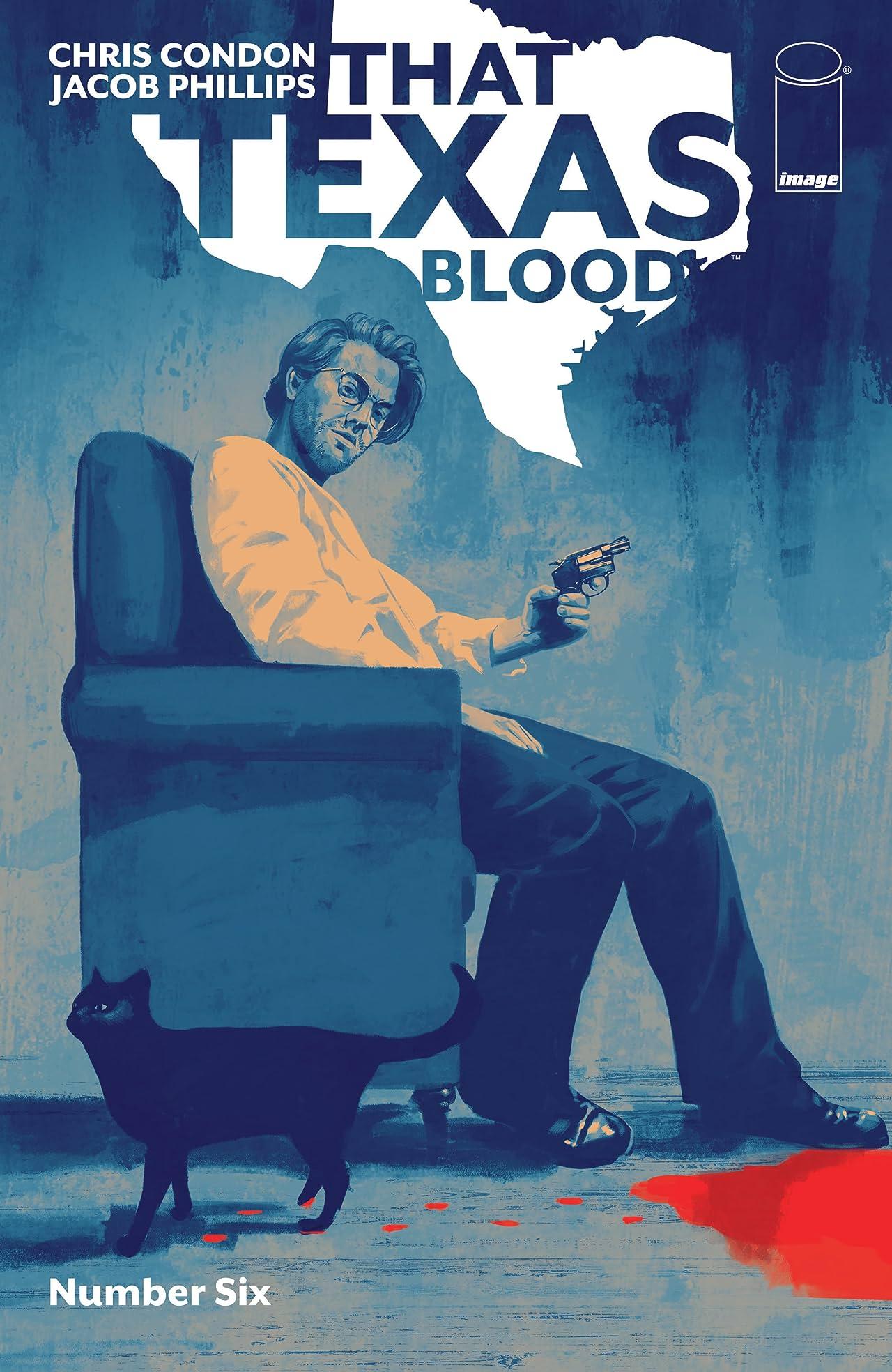That Texas Blood No.6