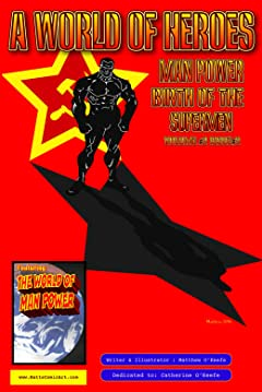 Man Power: Birth of the Supermen Volume 2 #2