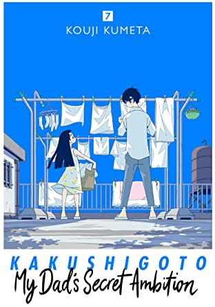 Kakushigoto: My Dad's Secret Ambition Tome 7