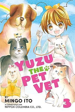 Yuzu the Pet Vet Vol. 3