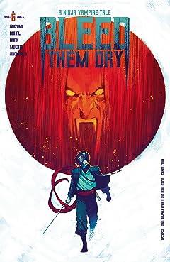 Bleed Them Dry #6