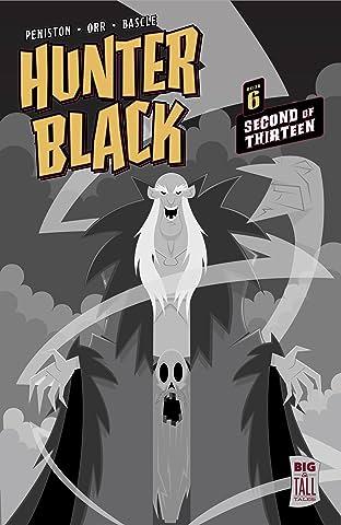 Hunter Black Vol. 6: Second of Thirteen