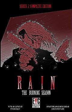 RAIN: THE BURNING SEASON SERIES 2 COMPLETE EDITION