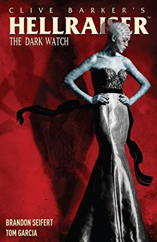 Hellraiser: The Dark Watch Tome 1