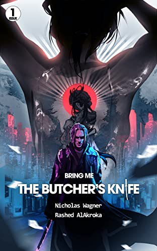 Bring Me the Butcher's Knife No.1