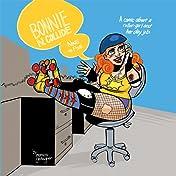 Bonnie N. Collide, Nine to Five Vol. 1