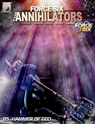 Force Six, The Annihilators #5