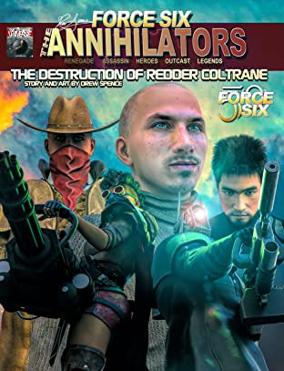 Force Six, The Annihilators: Force Six, The Annihilators The Destruction of Redder Coltrane Redux