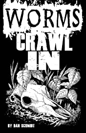 Worms Crawl In