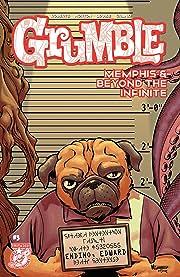 Grumble: Memphis & Beyond the Infinite #3