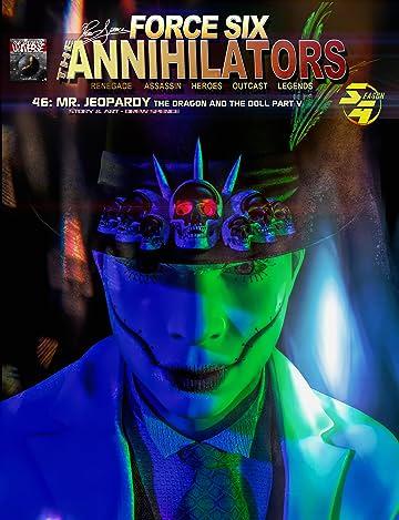 Force Six, The Annihilators #46