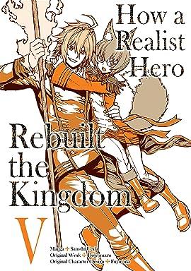 How a Realist Hero Rebuilt the Kingdom Vol. 5