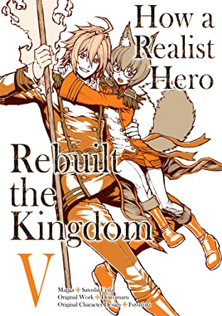 How a Realist Hero Rebuilt the Kingdom Tome 5