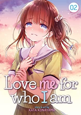 Love Me For Who I Am Tome 2