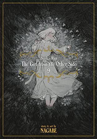 The Girl From the Other Side: Siúil, a Rún Tome 9